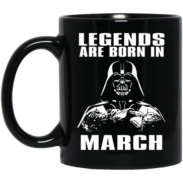 Mug Legends Are Born In March Coffee Mug Tea Mug