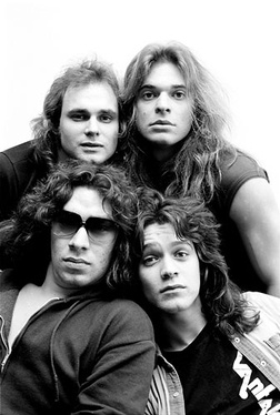 Van Halen, preferably with David Lee Roth. I like a little Van Hagar, but like more of Hagar's solo stuff. Roth's shoes were too big for Hagar to fill, imho.