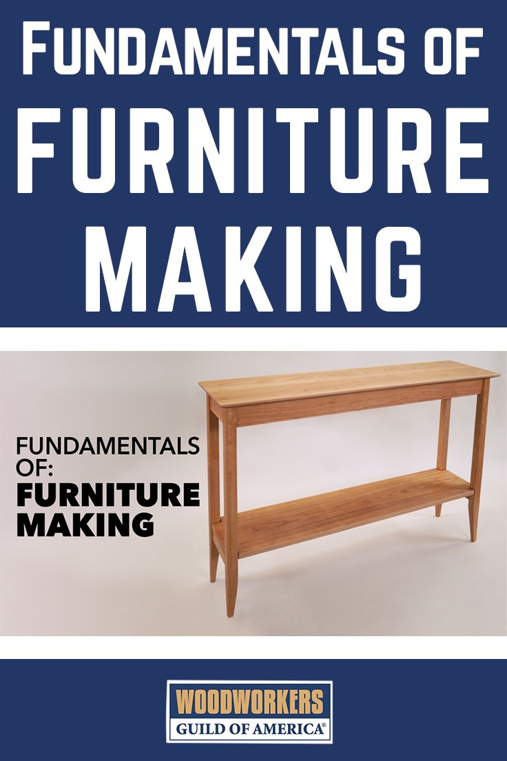 Fundamentals Of Furniture Making