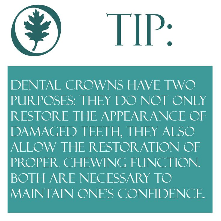 Crowns and bridges tip dental crowns have two purposes
