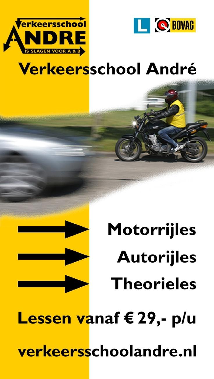Motorrijles, Autorijles, Theorieles. Lessen vanaf €29 p/u. Verkeersschool Andre, is slagen voor A en B. #Almere www.verkeersschoolandre.nl
