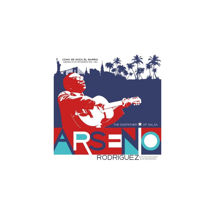 Arsenio Rodriguez - Como Se Goza en El Barrio: Havanna & Nyc Recording (Vinyl)