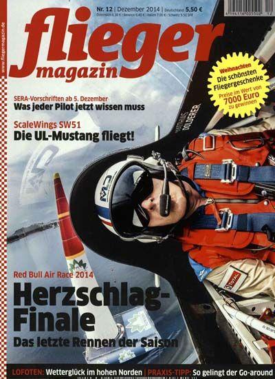 Red Bull Air Race 2014 - Herzschlag-Finale: Das letzte Rennen der Saison. Gefunden in: fliegermagazin, Nr. 12/2014