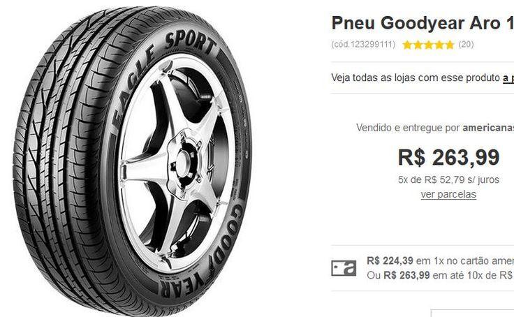 Pneu Goodyear Aro 16 205/55R16 91V Eagle Sport << R$ 22439 >>