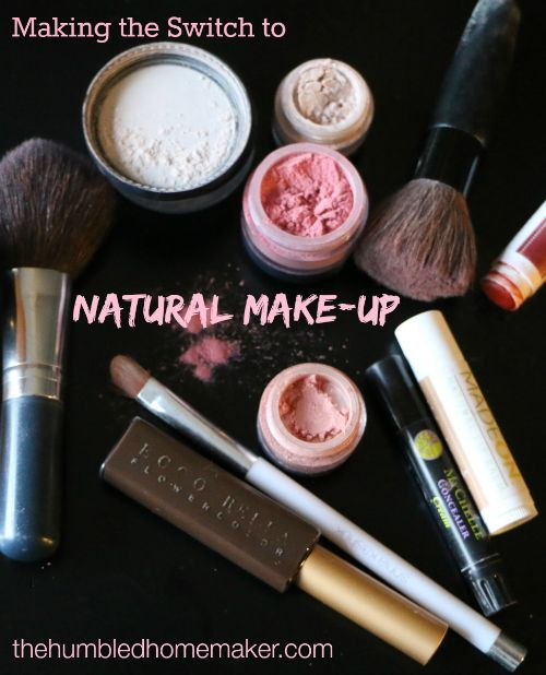 Making the Switch to Natural Make-Up (The toxic load in conventional cosmetics can be heavy!) - The Humbled Homemaker