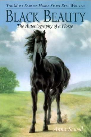 Read this in the third grade | Black Beauty by Anna Sewell