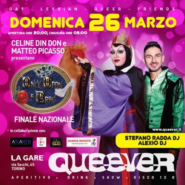 Domenica 26 Marzo  il Queever ospiterà la finale nazionale del concorso   ONCE UPON A DRAG  , gara di favolosità in cui le 4 Drag Queen [...]