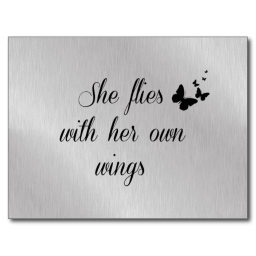 She Flies with Her Own Wings Quotes - Bing Images