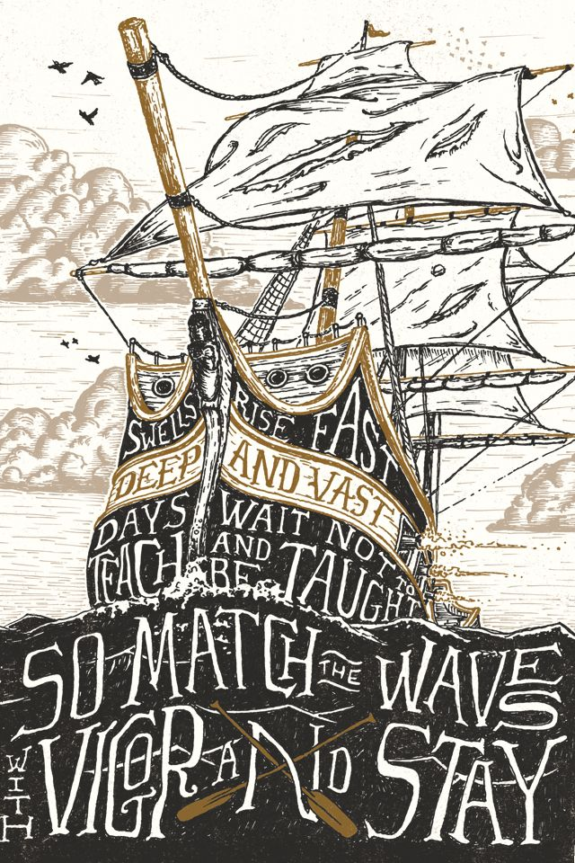 Swells rise fast, deep and vast/days wait not to teach and be taught/so match the waves with vigor and stay.....By Nathan Yoder