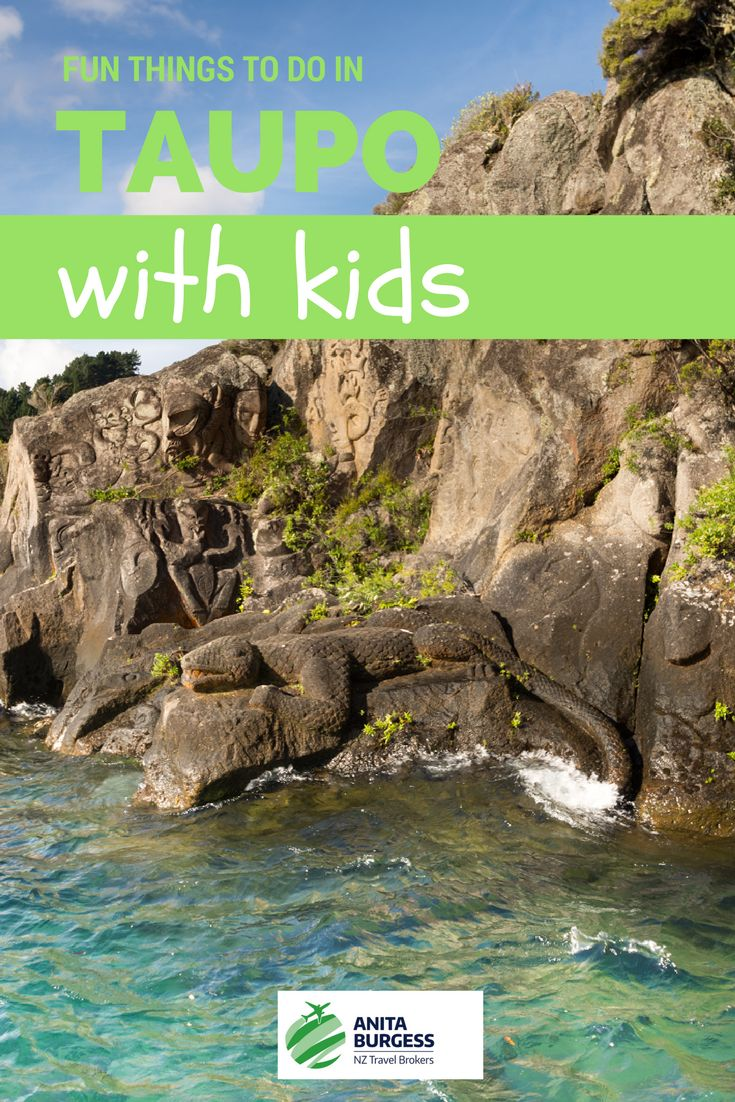 Fun ideas for things to do while hanging out in Taupo, NZ with your family | Burgess Travellers