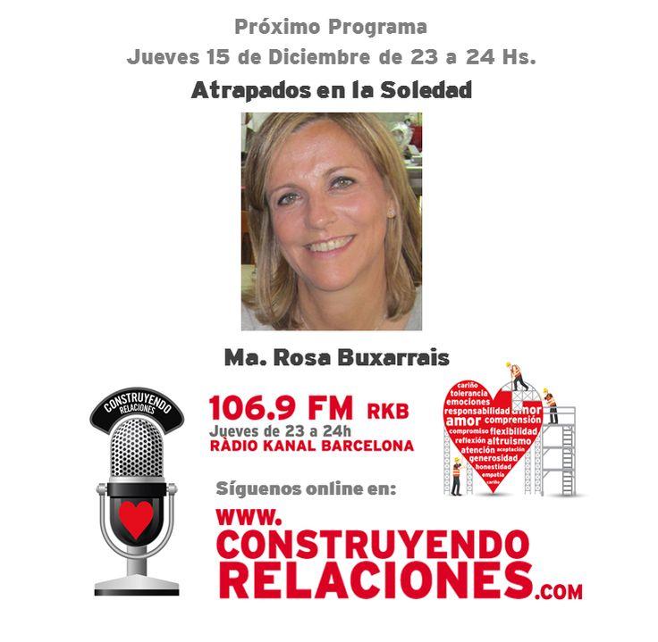 """Programa con Maria Rosa Buxarrais, hablando sobre """"Atrapados en la Soledad""""."""