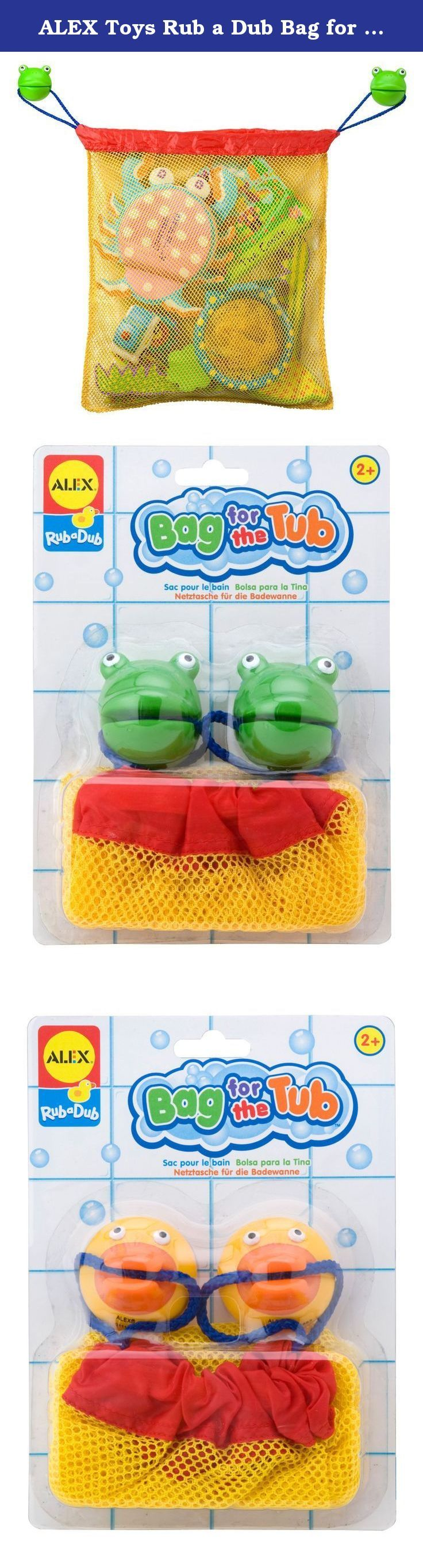 ALEX Toys Rub a Dub Bag for the Tub. ALEX Toys - Bathtime Fun, Bag for the Tub, 630N is a sturdy mesh drawstring bag which hangs from suction cup character hooks. Bag measures 14 by 15 inches (36 by 38 centimeters). It is available assorted as frogs and ducks. ALEX Bath toys are designed to turn the chore of bath time into fun time. We understand that when kids are having fun, they're open to new experiences and learning. That's why, in addition to the core ingredient of fun, we also...