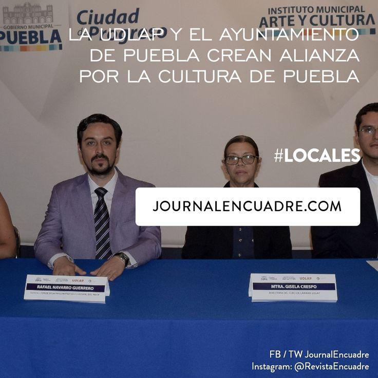 Revista Encuadre » La UDLAP y el Ayuntamiento de Puebla crean alianza por la…