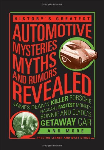 Historys Greatest Automotive Mysteries Myths and Rumors Revealed: James Deans Killer Porsche NASC @ niftywarehouse.com #NiftyWarehouse #Bond #JamesBond #Movies #Books #Spy #SecretAgent #007