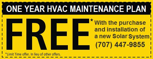 Free HVAC Maintenance Plan with a new Solar System installation. Vacaville, Fairfield, Suisun, Solano County, Benicia