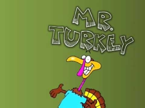 Mr. Turkey- Run away, Mr. Turkey!