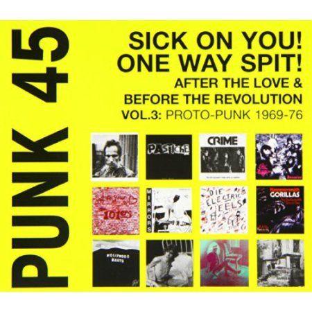 Punk 45: Vol 3 Proto-Punk 1970-77