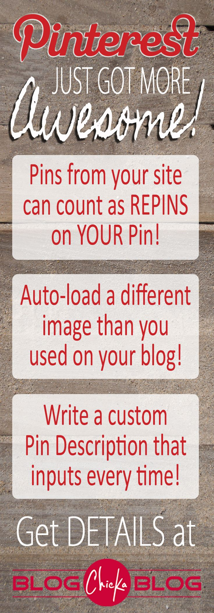 Pinterest just released updates that allow you to code your images to do things like apply more REPIN numbers to your pins when someone pins from your site, use any image or size image in your post but have a Pinterest-sized verticle image auto-load in place of those images...awesome new features!