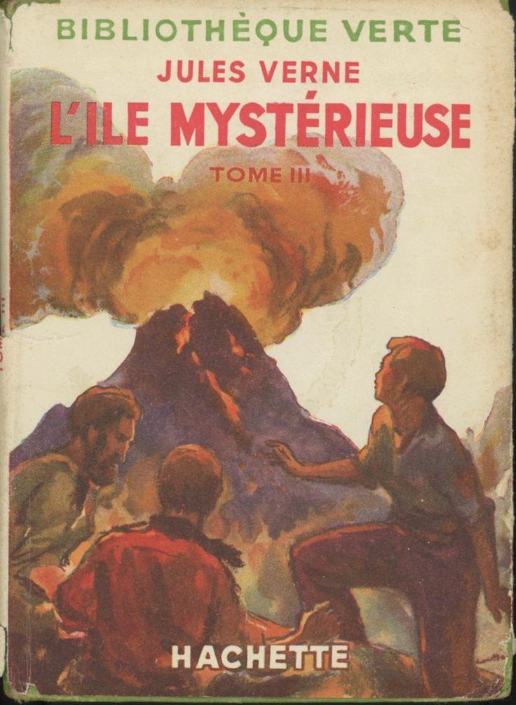 René Georges Gautier L'Île mystérieuse tome 3, Jules Verne, Hachette Bibliothèque verte à jaquette (c)1948. cartonnage avec jaquette illustrée et Illus intérieures.