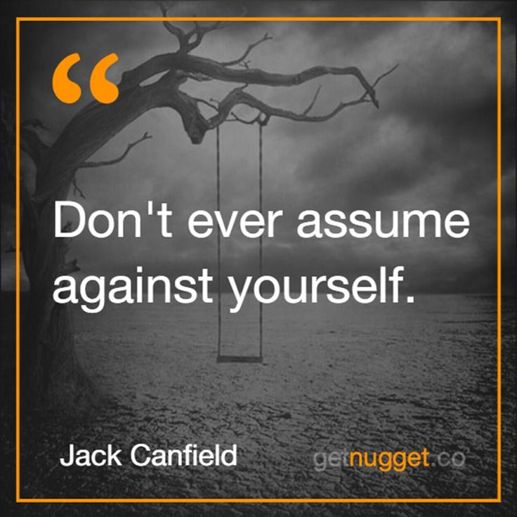 Be on your side. The Success Principles by Jack Canfield