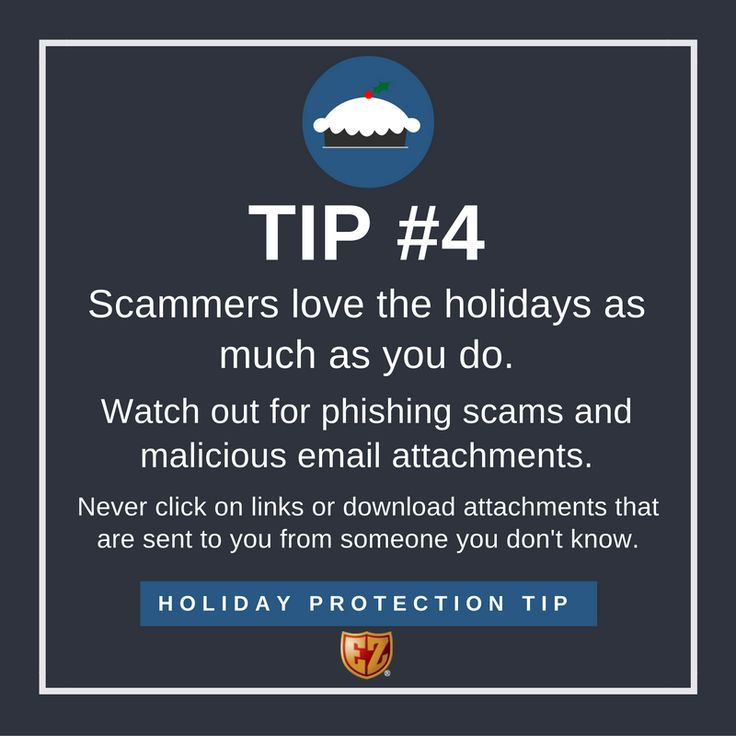 The Better Business Bureau notes that scams increase during the holidays. #HolidayProtectionTips