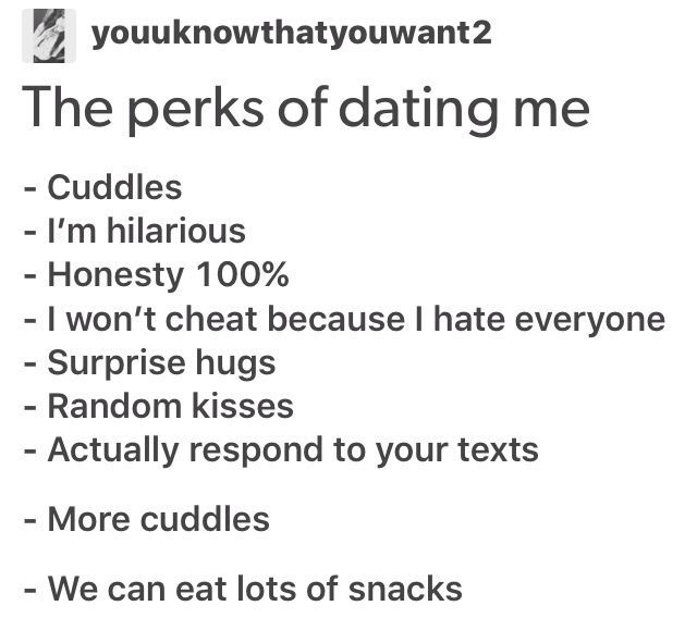 Perks Of Dating Me Quotes Tumblr
