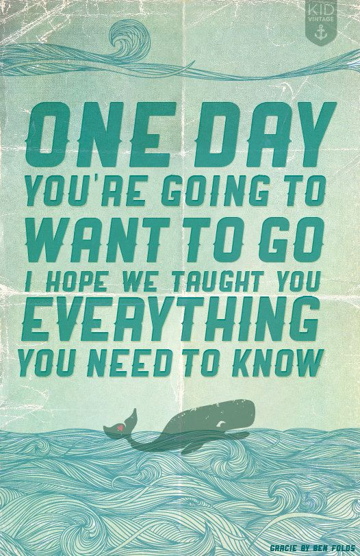 One Day... Print with Ben Folds' Gracie lyric
