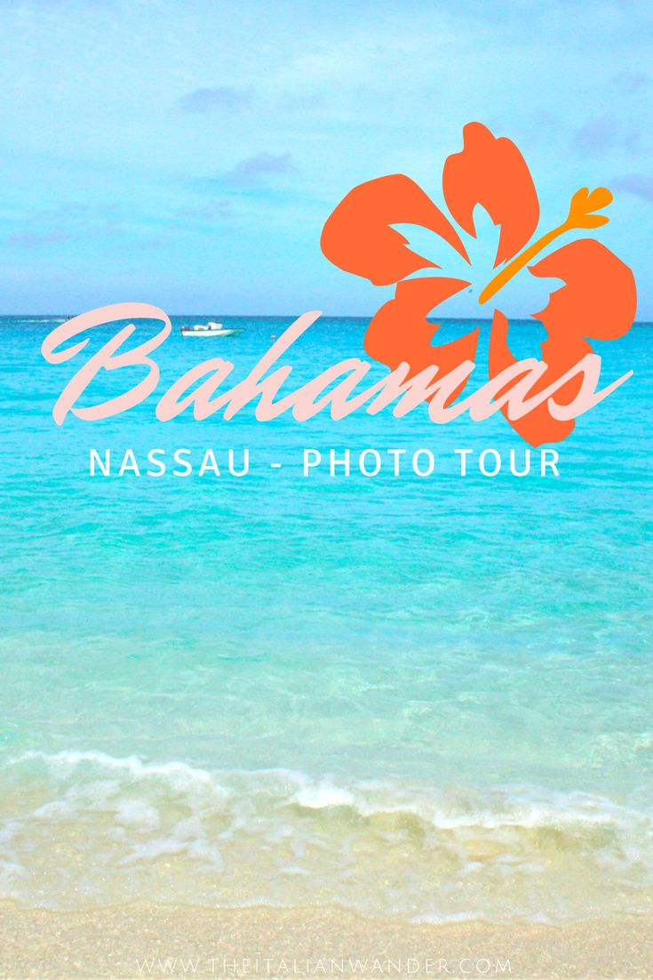 A photo tour of Nassau, Bahamas. A stunning island that awaits to be discovered and explored.