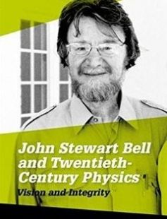 John Stewart Bell and Twentieth-century Physics Vision and Integrity free download by Andrew Whitaker ISBN: 9780198742999 with BooksBob. Fast and free eBooks download.  The post John Stewart Bell and Twentieth-century Physics Vision and Integrity Free Download appeared first on Booksbob.com.