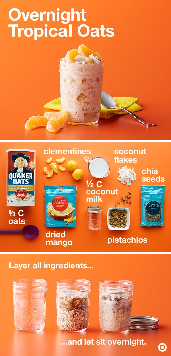 Did you know you can whip up yummy oats overnight? Make this tropical flavor fusion by layering oats, coconut milk, chia seeds, clementines, mango, coconut flakes and pistachios in a jar. Seal and let it sit while you snooze. And ta-da! Tropical overnight oats ready right when you wake up. How easy is that?