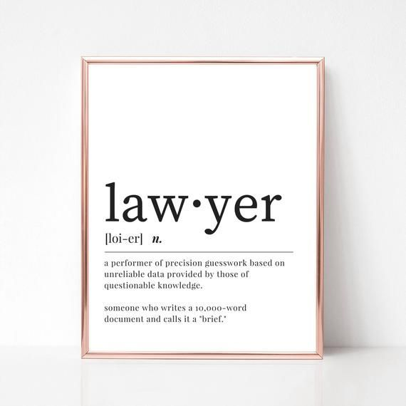 Lawyer Definition Print Digital Download Funny Lawyer Dictionary Wall Art Gift For Lawyer Lawyer Office Deco Lawyer Office Decor Lawyer Gifts Lawyer Office