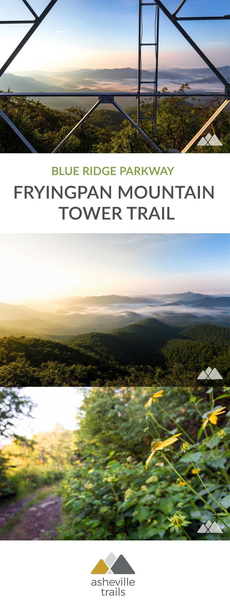 Fryingpan Mountain Tower Trail On The Blue Ridge Parkway Blue Ridge Parkway Blue Ridge North Carolina Hiking