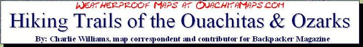 Weatherproof Topographic Maps at OuachitaMaps.com - Hiking Trails of the Ouachitas and Ozarks