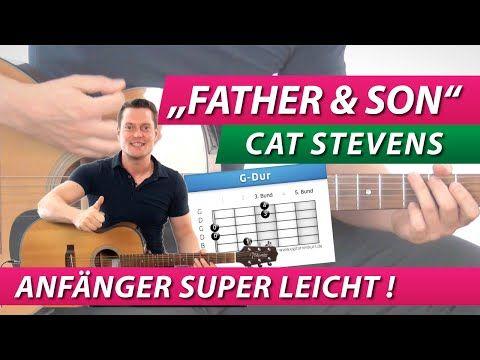 ★ Father And Son ► Cat Stevens ► GITARRE LERNEN Song für Anfänger schön leicht - YouTube