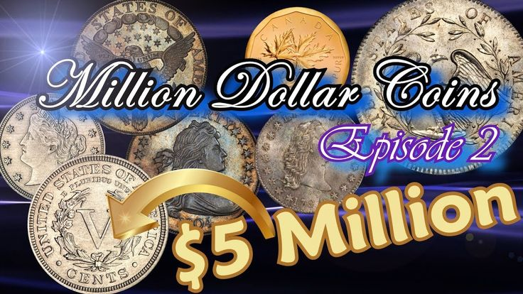 Million Dollar Coins Part 2 - World's most Rare and Valuable Coins Worth...