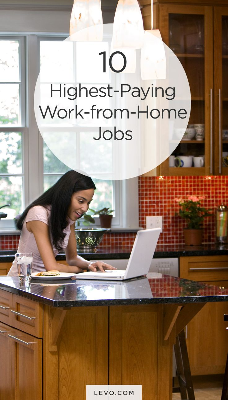 17 best images about work at home resources work the 10 highest paying work from home jobs