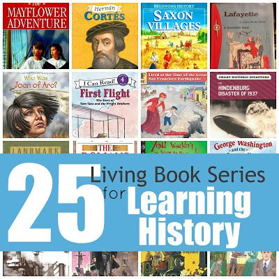 Top 25 Living Book Series for Learning History