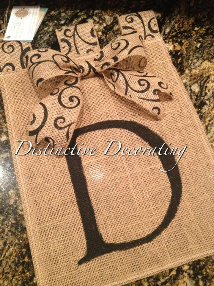 burlap garden flag with scroll tabs & bow... no instructions but should be a snap to do  Would be cute to have at wedding reception with either first letter of last name or the whole last name