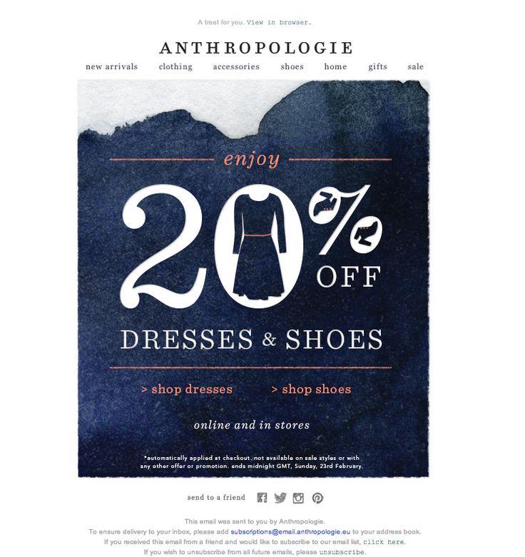 #newsletter Anthropologie 02.2014  Enjoy 20% off dresses and shoes!