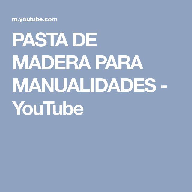 PASTA DE MADERA PARA MANUALIDADES - YouTube