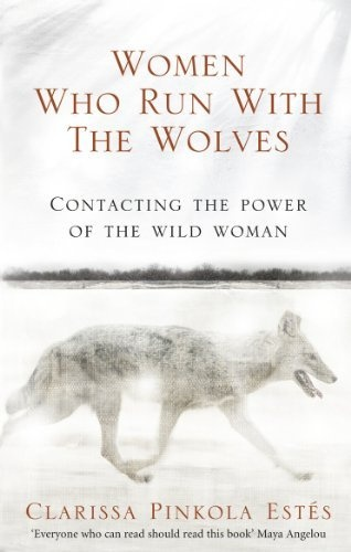 ♔ WOMEN WHO RUN WITH THE WOLVES (CLASSIC EDITION) BY CLARISSA PINKOLA ESTES https://www.pinterest.com/moonshooter1