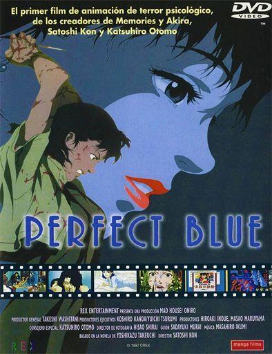 Perfect Blue (Pafekuto buru) (1997): http://www.peliculaschingonas.org/ver-perfect-blue-pafekuto-buru-1997/