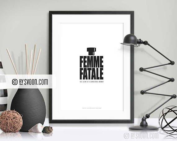 Femme Fatale Print Minimal Typography Interior Inspiration