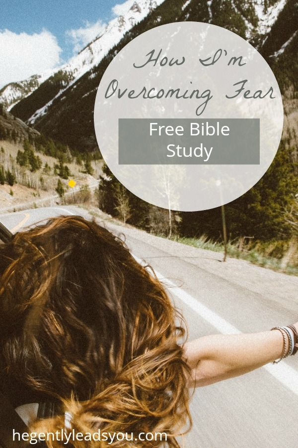 overcoming fear bible study