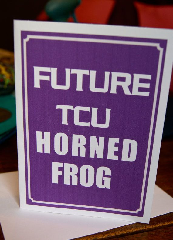 FOR THAT FUTURE TCU HORNED FROG! Future TCU Horned Frog Notecards by HairballDesigns on Etsy, $25.00