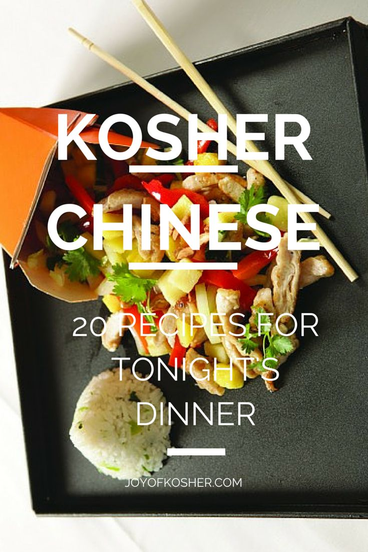 20 Healthy, Homemade Chinese Dinners #kosherchinese #kosher