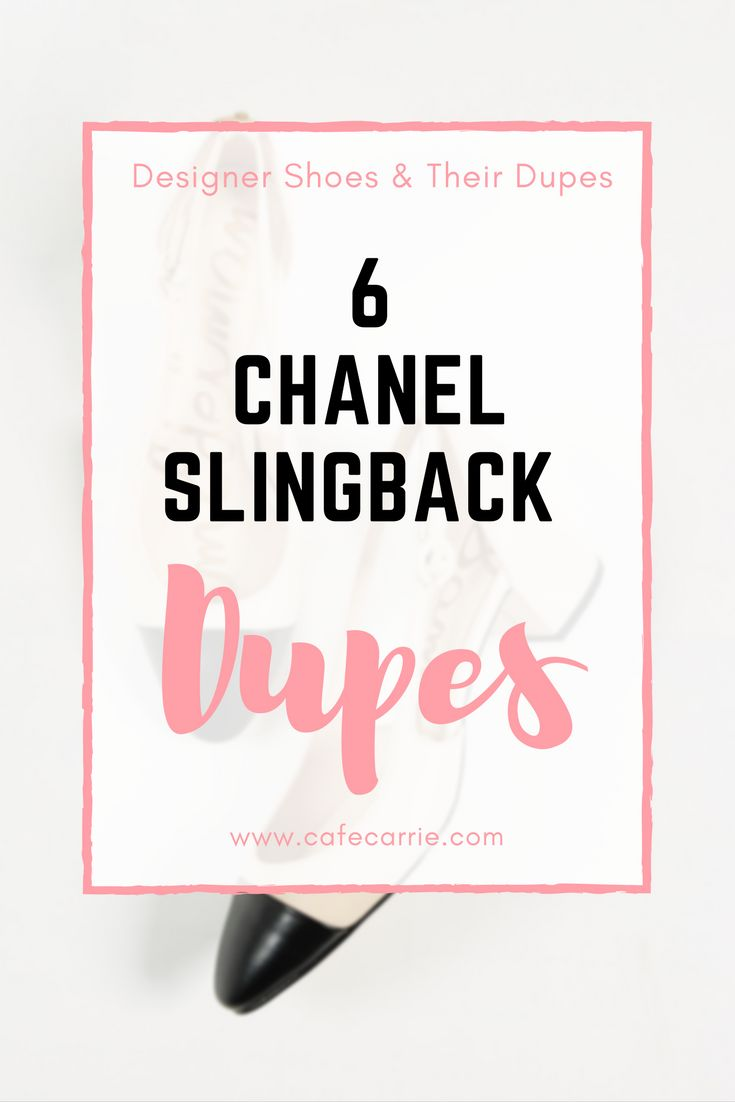 Chanel Slingback, Chanel Dupes, Chanel Cap Toe