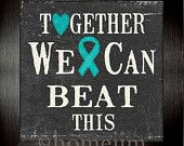 Ovarian Cancer Awareness ~ Framed Ovarian Cancer Inspirational print:Together we can beat this
