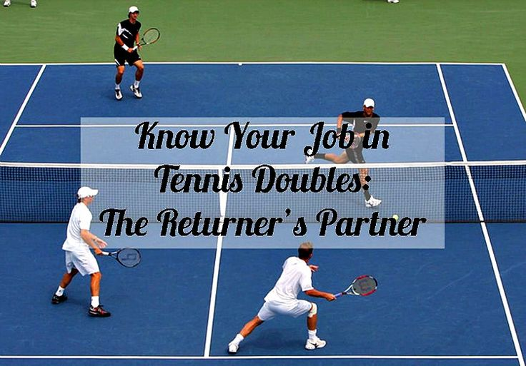 Know Your Job in Tennis Doubles: The Returner's Partner - TQT 022 #tennis #tips