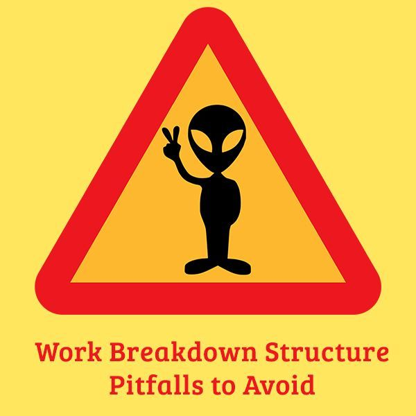 Work Breakdown Structure Pitfalls Recognizing and Avoiding Them - work breakdown structure sample